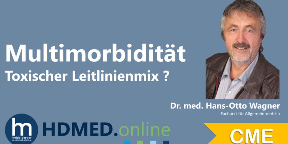 HDMED.online: Multimorbidität – Toxischer Leitlinienmix?